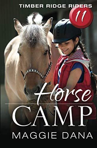9780990949824: Horse Camp (Timber Ridge Riders) (Volume 11)