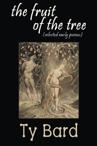 9780990961130: the fruit of the tree: selected early poems
