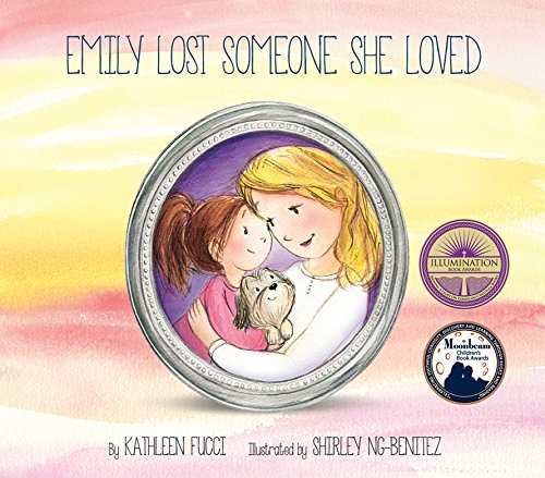 9780990962205: Emily Lost Someone She Loved