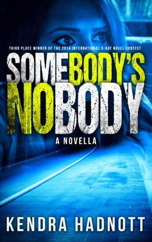 9780990963820: Somebody's Nobody