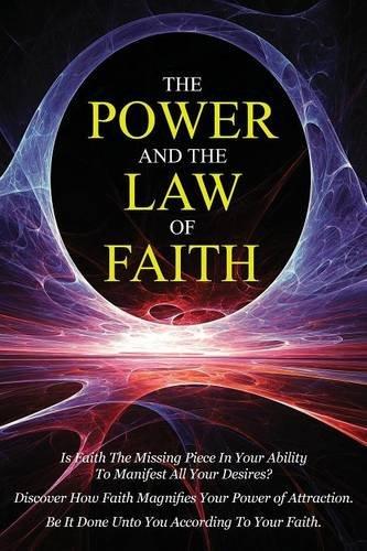 9780990964360: The Power & The Law of Faith