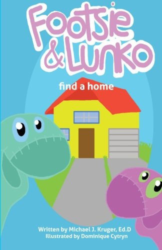 9780990971450: Footsie & Lunko find a home