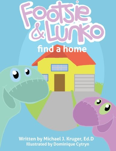 9780990971474: Footsie & Lunko find a home