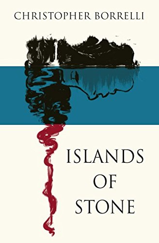 Islands of Stone (The Islands) (Volume 1): Borrelli, Christopher