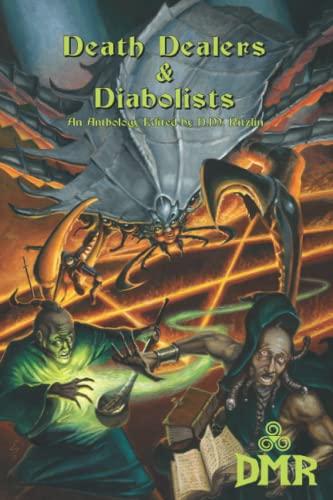 Death Dealers & Diabolists: Taylor, Keith/ Dixon,