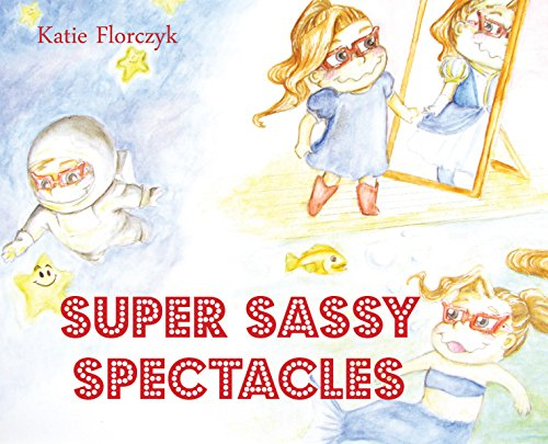 9780990992158: Super Sassy Spectacles