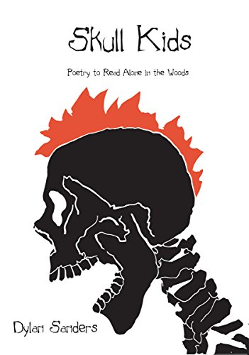 9780990992172: Skull Kids: Poetry to Read Alone in the Woods