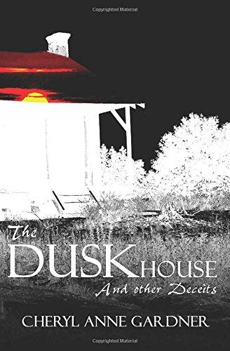 9780991002719: The DuskHouse
