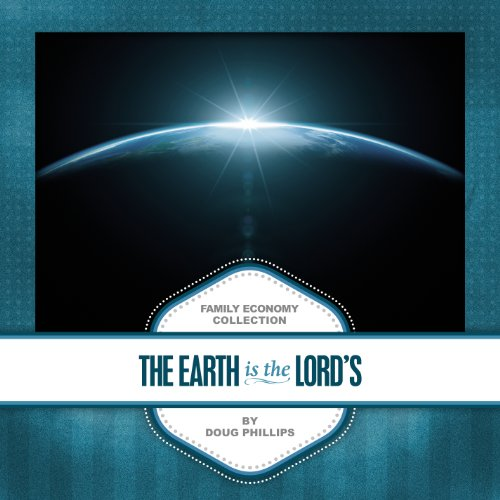 9780991003815: The Earth is the Lord's (Family Economy Collection)
