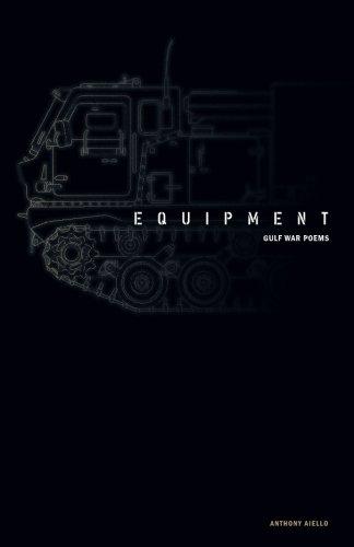 9780991004201: Equipment: Gulf War Poems