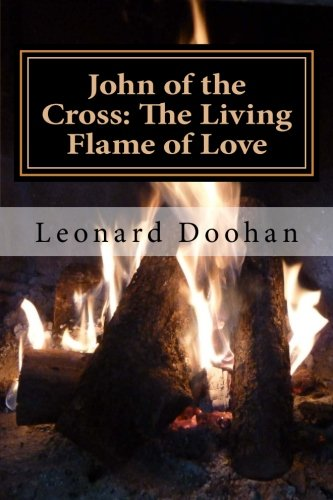 9780991006755: John of the Cross: The Living Flame of Love