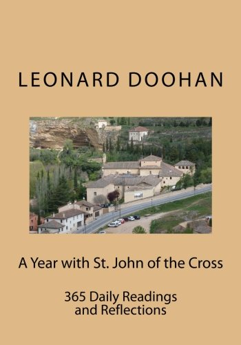 9780991006779: A Year with St. John of the Cross: 365 Daily Readings and Reflections