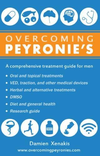 9780991017300: Overcoming Peyronie's: A comprehensive treatment guide for men
