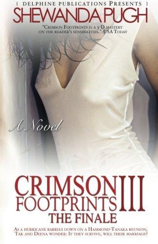 Crimson Footprints III: The Finale (Delphine Publications Presents): Pugh, Shewanda