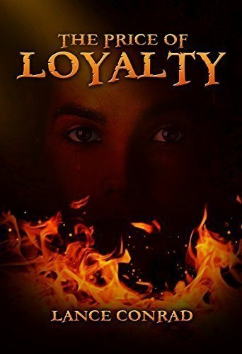 The Price of Loyalty: Lance Conrad