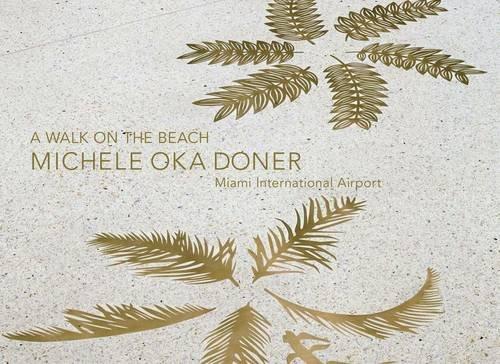 9780991026326: Michele Oka Doner: A Walk on the Beach, Miami International Airport