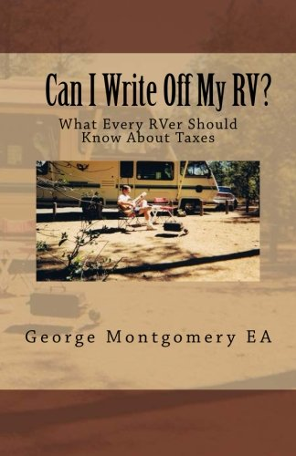 9780991027101: Can I Write Off My RV?: What Every RVer Should Know About Taxes?