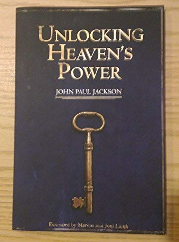 9780991040902: Unlocking Heaven's Power