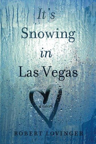 9780991042531: It's Snowing in Las Vegas