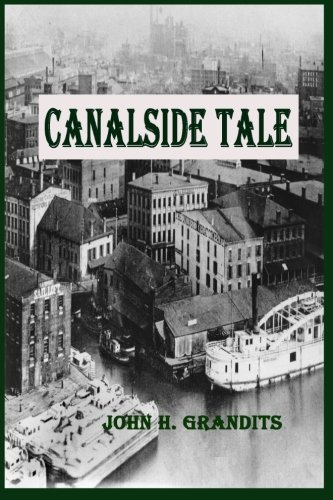 Canalside Tale (Paperback or Softback): Grandits, John H.