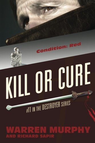 9780991050314: Kill Or Cure (The Destroyer) (Volume 11)