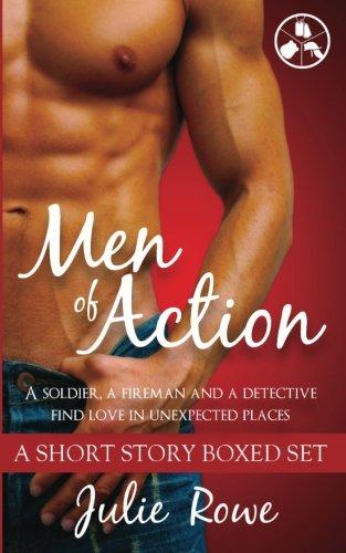 Men of Action: A Short Story Boxed Set: Julie Rowe