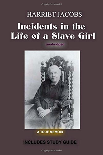 an analysis of incidents in the life of a slave girl by harriet jacobs
