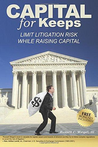 9780991052509: Capital for Keeps: Limit Litigation Risk While Raising Capital