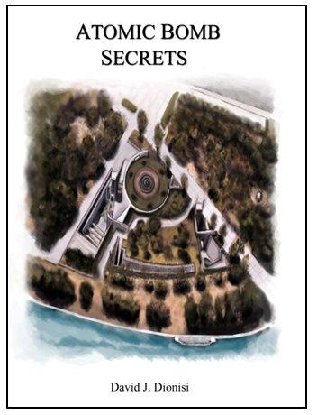 9780991054862: Atomic Bomb Secrets