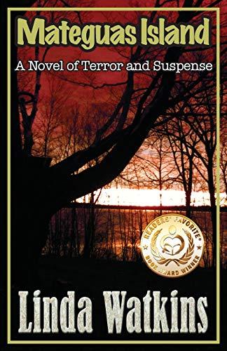 9780991055449: Mateguas Island: A Novel of Terror and Suspense