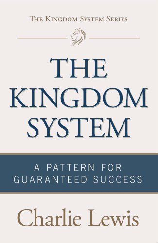 9780991059713: The Kingdom System: A Pattern for Guaranteed Success