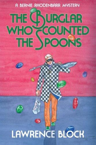9780991068425: The Burglar Who Counted the Spoons (Bernie Rhodenbarr)