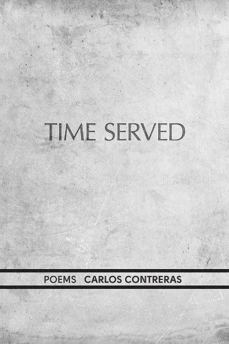 Time Served (West End Press New): Contreras, Carlos