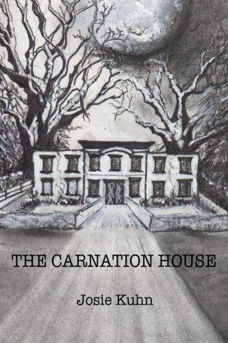 The Carnation House: Kuhn, Josie