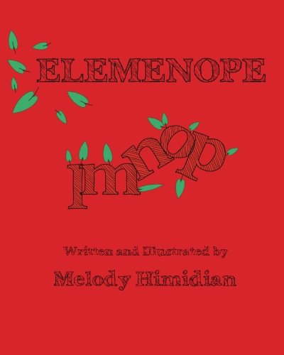 Elemenope: How the Letters LMNOP Came to Be: Himidian, Melody