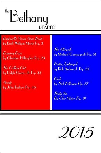 9780991090464: The Bethany Reader 2015