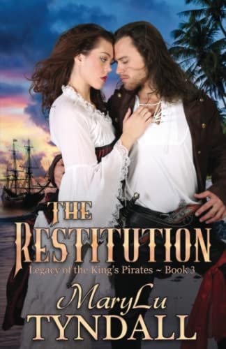 9780991092192: The Restitution (Legacy of the King's Pirates) (Volume 3)