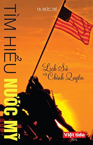 9780991093724: Tìm Hiểu Nước Mỹ: Lịch Sử và Chính Quyền