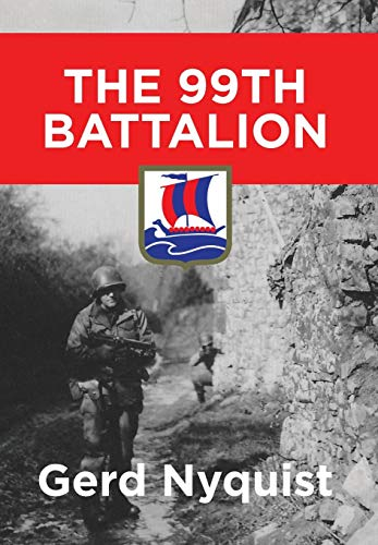 The 99th Battalion: Nyquist, Gerd