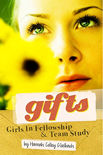 9780991113903: GIFTS (Girls In Fellowship & Team Study)