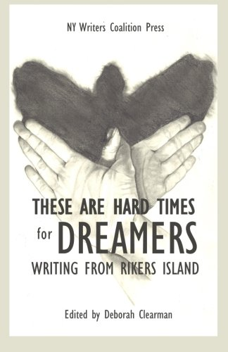 These Are Hard Times for Dreamers: writing: Adams, Elena Sava;