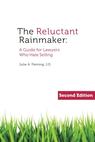 The Reluctant Rainmaker: Fleming JD, Ms. Julie A