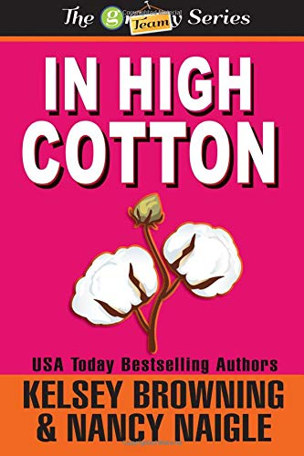 9780991127245: In High Cotton (Large Print) (G Team Mysteries) (Volume 3)