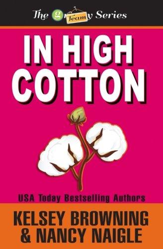 9780991127252: In High Cotton (G Team Mysteries) (Volume 3)