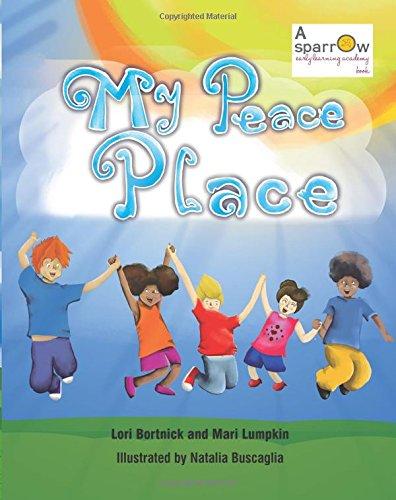 My Peace Place: Bortnick, Lori; Lumpkin, Mari