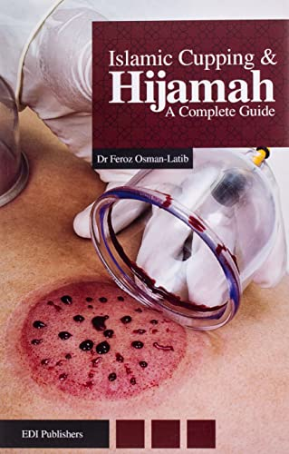 9780991145508: Islamic Cupping & Hijamah: A Complete Guide