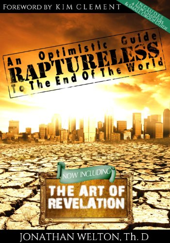 9780991151004: Raptureless, Revised Edition (Including the Art of Revelation)
