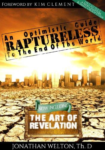9780991151004: Raptureless, Revised Edition (Including the Art of Revelation)