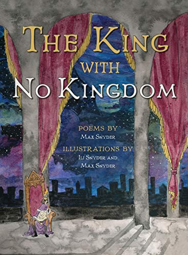 The King with No Kingdom: Max Snyder