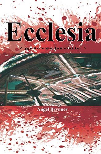 9780991153121: Ecclesia: /grievechronic\